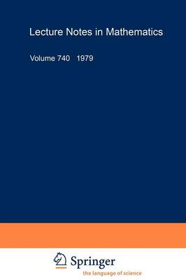 Seminaire D'Algebre Paul Dubreil: Proceedings. Paris 1977-78 (31eme Annee) - Lecture Notes in Mathematics 740 (Paperback)