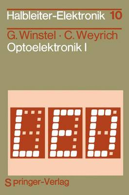 Optoelektronik I: 1 - Halbleiter-Elektronik 10 (Paperback)