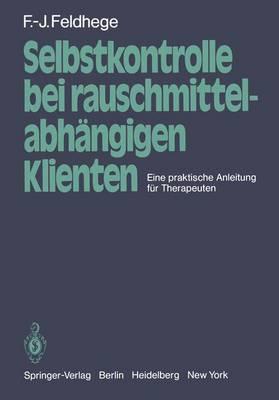 Selbstkontrolle Bei Rauschmittelabhangigen Klienten (Paperback)