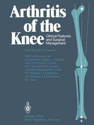 Arthritis of the Knee: Clinical Features and Surgical Management (Hardback)