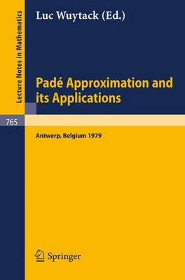 Pade Approximation and Its Applications - Lecture Notes in Mathematics v. 765 (Paperback)