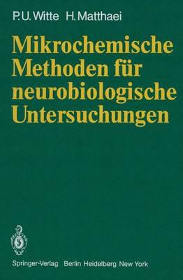 Mikrochemische Methoden fur Neurobiologische Untersuchungen (Paperback)