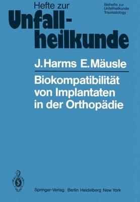 """Biokompatibilitat von Implantaten in der Orthopadie - Hefte zur Zeitschrift  """"Der Unfallchirurg"""" 144 (Paperback)"""