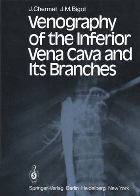 Venography of the Inferior Vena Cava and its Branches (Hardback)