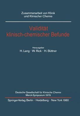 Validitat Klinisch-chemischer Befunde - Zusammenarbeit Von Klinik und Klinischer Chemie (Paperback)