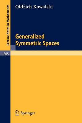 Generalized Symmetric Spaces - Lecture Notes in Mathematics 805 (Paperback)