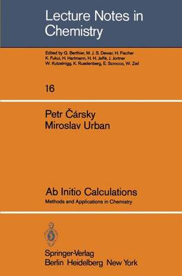 Ab Initio Calculations: Methods and Applications in Chemistry - Lecture Notes in Chemistry 16