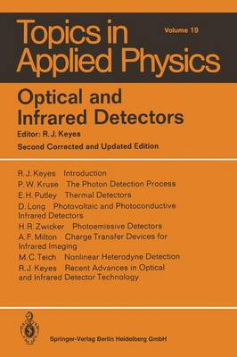 Optical and Infrared Detectors - Topics in Applied Physics 19 (Paperback)