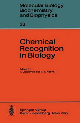Chemical Recognition in Biology - Molecular Biology, Biochemistry and Biophysics / Molekularbiologie, Biochemie und Biophysik 32 (Hardback)