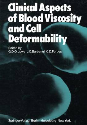 Clinical Aspects of Blood Viscosity and Cell Deformability (Hardback)