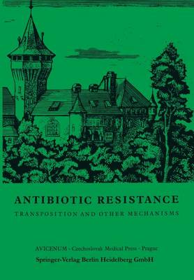 Antibiotic Resistance: Transposition and Other Mechanisms (Paperback)