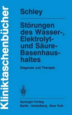 Storungen des Wasser-, Elektrolyt- und Saure-Basenhaushaltes - Kliniktaschenbucher (Paperback)