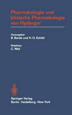 Pharmakologie Und Klinische Pharmakologie Von Hydergin(r) (Hardback)