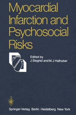 Myocardial Infarction and Psychosocial Risks (Paperback)