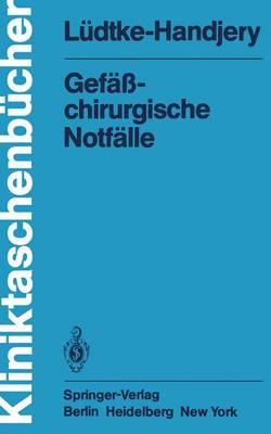 Gefasschirurgische Notfalle - Kliniktaschenbucher (Paperback)