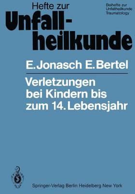 """Verletzungen bei Kindern bis zum 14. Lebensjahr - Hefte zur Zeitschrift  """"Der Unfallchirurg"""" 150 (Paperback)"""