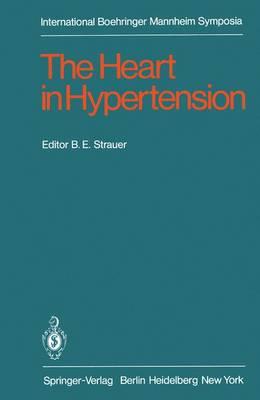 The Heart in Hypertension - International Boehringer Mannheim Symposia (Paperback)