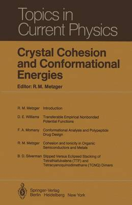 Crystal Cohesion and Conformational Energies - Topics in Current Physics 26 (Hardback)