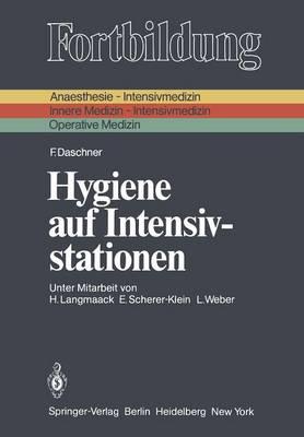 Hygiene auf Intensivstationen - Fortbildung (Paperback)