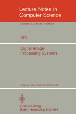 Digital Image Processing Systems: Proceedings - Lecture Notes in Computer Science 109 (Paperback)
