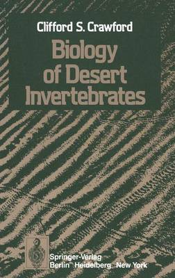 Biology of Desert Invertebrates (Hardback)