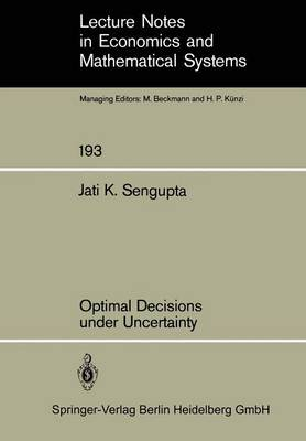 Optimal Decisions under Uncertainty - Lecture Notes in Economics and Mathematical Systems 193 (Paperback)