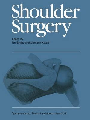 Surgery of the Shoulder: Shoulder Surgery (Hardback)