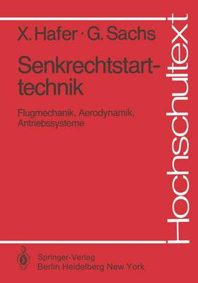 Senkrechtstarttechnik - Hochschultext (Paperback)