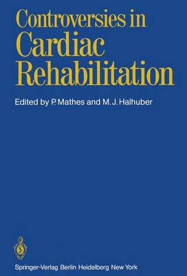 Controversies in Cardiac Rehabilitation: Conference : Papers (Hardback)