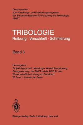 Gleitlager - Wellendichtungen - Tribologie: Reibung, Verschlei , Schmierung 3 (Paperback)