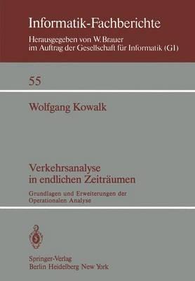 Verkehrsanalyse in Endlichen Zeitraumen - Informatik-Fachberichte / Subreihe Kunstliche Intelligenz 55 (Paperback)