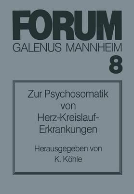 Zur Psychosomatik Von Herz-Kreislauf-Erkrankungen (Paperback)