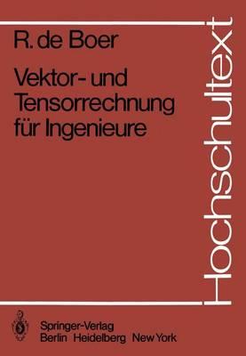Vektor- und Tensorrechnung fur Ingenieure - Hochschultext (Paperback)