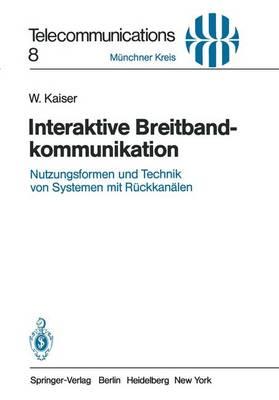 Interaktive Breitbandkommunikation - Telecommunications 8 (Paperback)