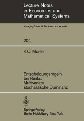 Entscheidungsregeln bei Risiko Multivariate Stochastische Dominanz - Lecture Notes in Economics and Mathematical Systems 204 (Paperback)