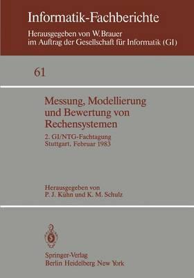 Messung, Modellierung Und Bewertung Von Rechensystemen - Informatik-Fachberichte / Subreihe Kunstliche Intelligenz 61 (Paperback)