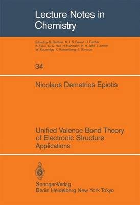 Unified Valence Bond Theory of Electronic Structure: Applications - Lecture Notes in Chemistry 34 (Paperback)