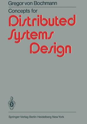 Concepts for Distributed Systems Design (Hardback)
