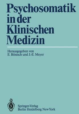 Psychosomatik in der Klinischen Medizin (Paperback)