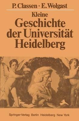 Kleine Geschichte der Universitat Heidelberg (Paperback)
