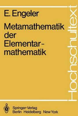 Metamathematik Der Elementarmathematik - Hochschultext (Paperback)