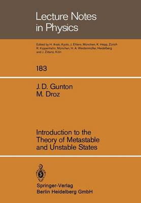 Introduction to the Theory of Metastable and Unstable States - Lecture Notes in Physics 183 (Paperback)