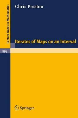 Iterates of Maps on an Interval - Lecture Notes in Mathematics 999 (Paperback)
