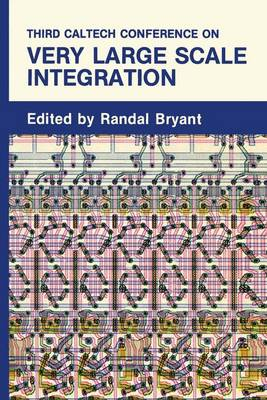 Third Caltech Conference on Very Large Scale Integration (Paperback)