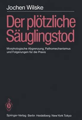 Der Plotzliche Sauglingstod (SIDS) (Paperback)