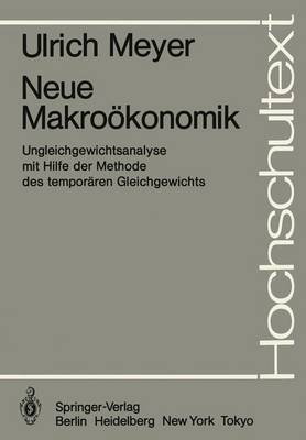 Neue Makrookonomik - Hochschultext (Paperback)