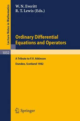 Ordinary Differential Equations and Operators - Lecture Notes in Mathematics v. 1032 (Paperback)