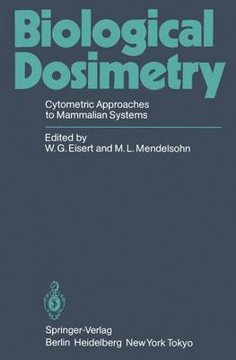 Biological Dosimetry: Cytometric Approaches to Mammalian Systems (Paperback)