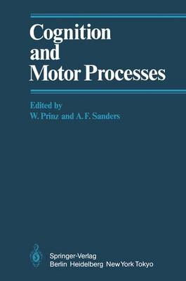 Cognition and Motor Processes (Hardback)
