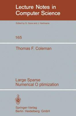 Large Sparse Numerical Optimization - Lecture Notes in Computer Science 165 (Paperback)